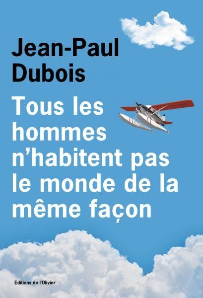 tous les hommes n'habitent pas le monde de la meme facon jean paul dubois untitled magazine