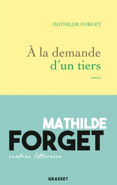a la demande d'un tiers mathilde forget untitled magazine