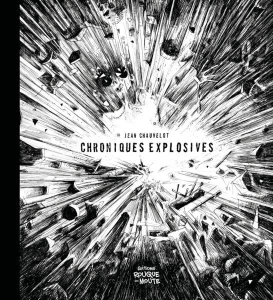 chroniques explosives jean chauvelot untitled magazine