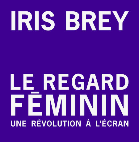 le regard féminin iris brey untitled magazine