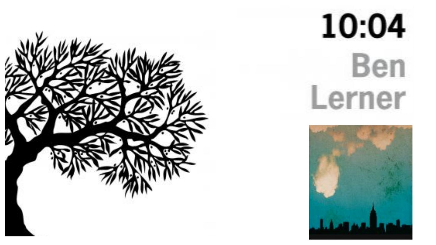 Ben Lerner 10:04