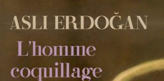 asli erdogan l'homme coquillage untitled magazine